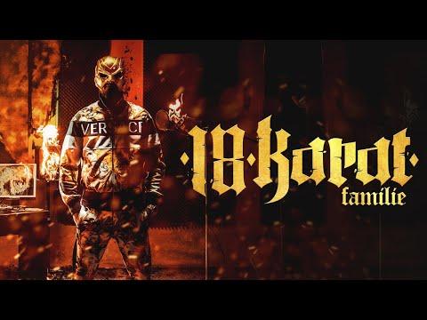 18 KARAT - FAMILIE [official Video] prod. by ThisisYT