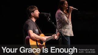 Redemption Music: Your Grace Is Enough (Always At The Ready)