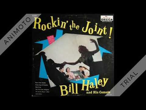 Bill Haley & His Comets - (New) Rock The Joint Mp3
