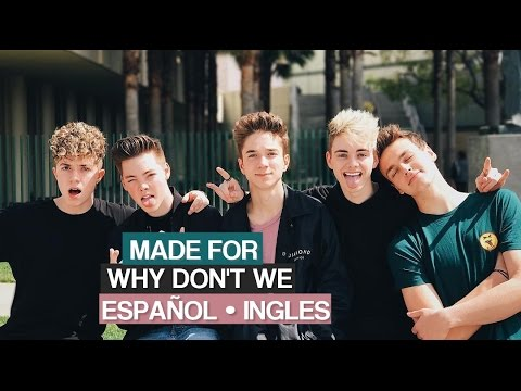 MADE FOR || Why Don't We || [Español || Ingles]