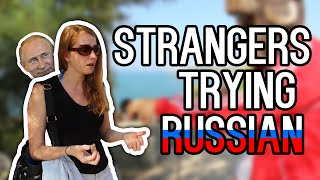 Strangers Trying Russian