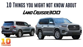 Toyota Land Cruiser 300 Series - 10 Things you might not know about