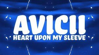 Avicii, Imagine Dragons - Heart Upon My Sleeve (Lyrics)