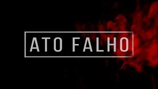 ATO FALHO - SHORT FILM - CURTA METRAGEM
