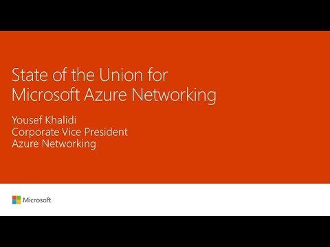 State of the union for Microsoft Azure Networking: New netwo