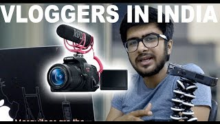 VLOGGERS IN INDIA!!
