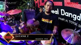 SAYANG 2 - Nieken Yra - (Full Kendang cak Nophie) - Om ADELLA Live Manukan Surabaya