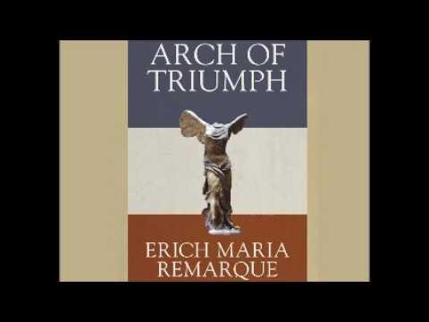 Arc De Triomphe - Erich Maria Remarque