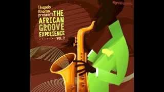 Thapelo Khomo presents The African Groove Experience 2   Elawani Thumbnail
