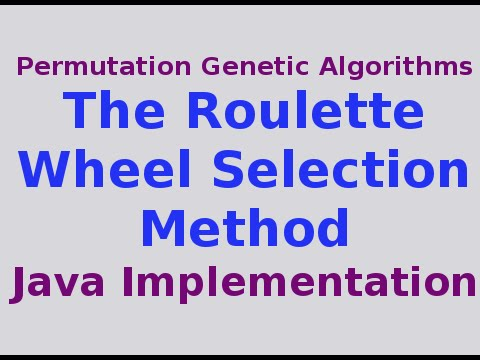 Roulette wheel selection code in java real life roulette strategy
