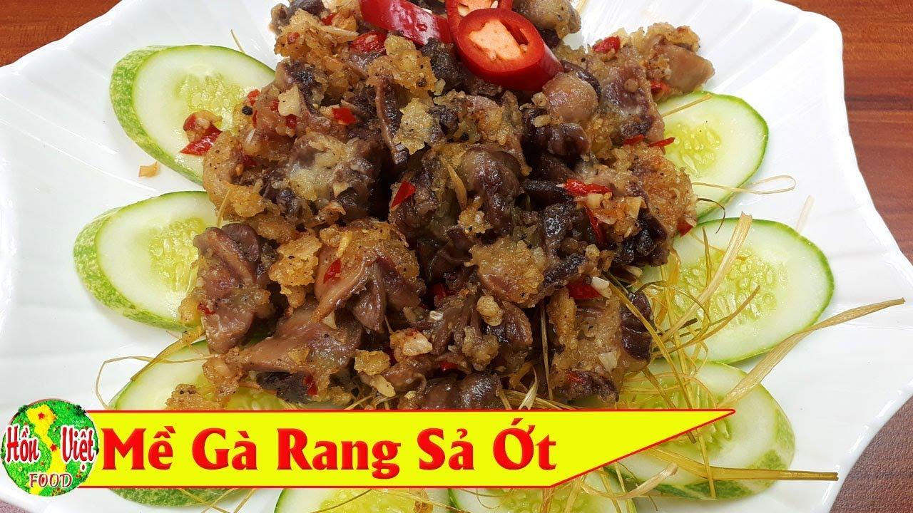 ✅ Mề Gà Rang Sả Ớt Muốn Ngon Cũng Phải Biết Cách   Hồn Việt Food