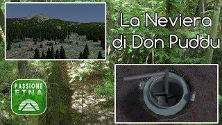 Etna La Neviera di Don Puddu