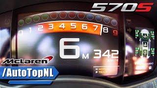 McLaren 570S 0-342km/h ACCELERATION & TOP SPEED by AutoTopNL