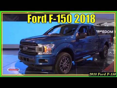 New Ford F-150 2018 Review And Specs