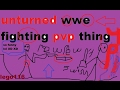 unturned wwe fighting pvp thing Part 4 end of chap 1
