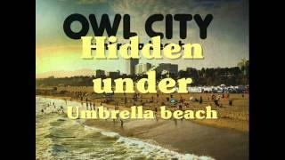 Umbrella Beach Remix - Owl City Lyrics