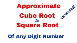 how to find approximate cube root and square root in hindi