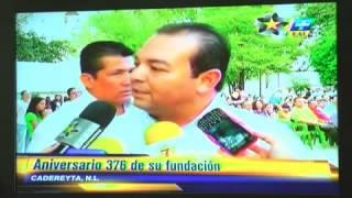 376 ANIVERSARIO DE LA FUNDACIÒN DE CADEREYTA JIMENEZ NL.