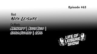 Life Of Leisure Show -