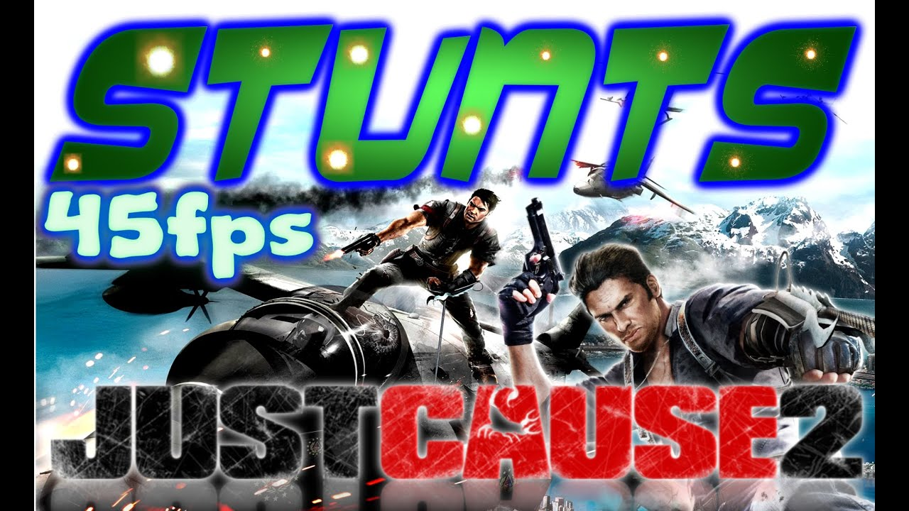Just Cause 2 - Silly Stunt Montage (FAILS AND SUCCESSES)