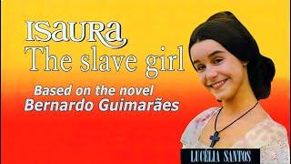ISAURA THE SLAVE GIRL ( ÁUDIO ENGLISH \ ESCRAVA ISAURA 1976 ) by Will3D