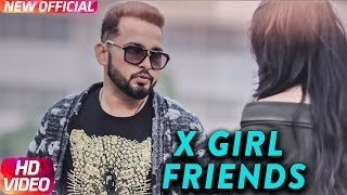X Girl Friends (Full Song) | Gavy Gill | Latest Punjabi Song 2017 | Speed Records