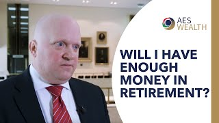 Will I have enough money in retirement?