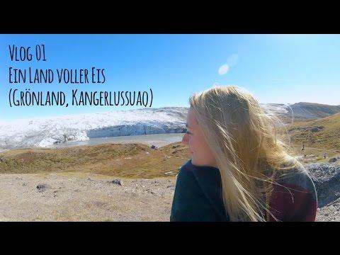 Vlog 01: Zum Eisfeld in Grönland (Kangerlussuaq)