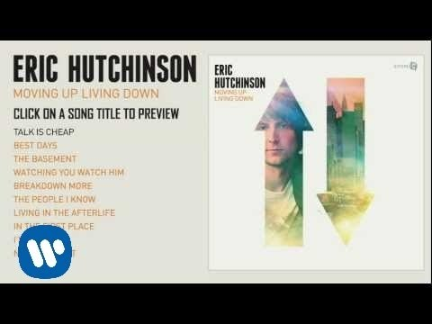 Eric Hutchinson - Moving Up Living Down [Album Listening Session]