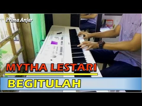 Mytha Lestari - Begitulah (Piano Cover)