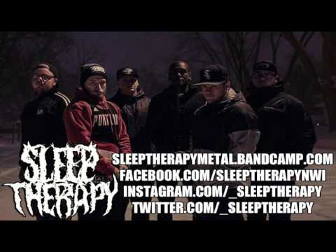 """Sleep Therapy- """"Maze of Misery"""" NEW SONG 2016"""