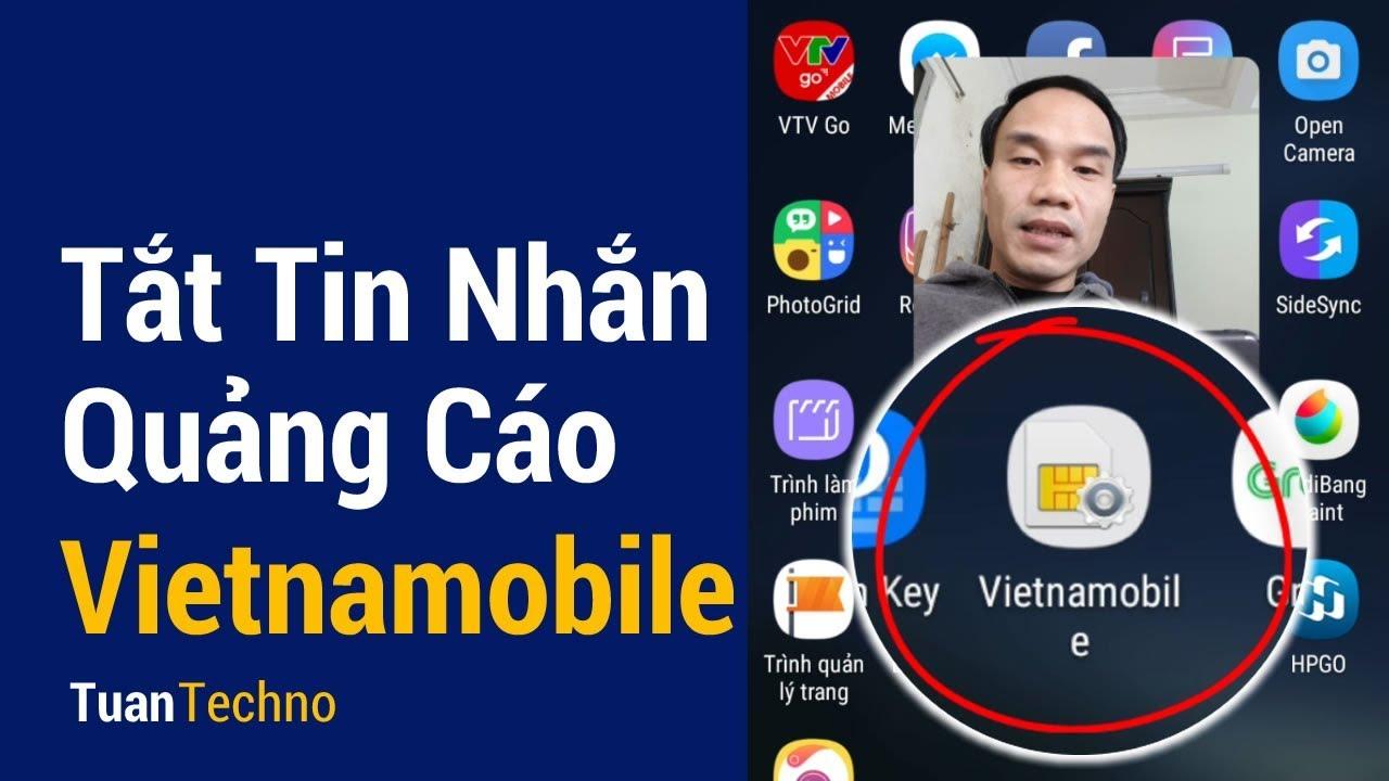 Cách tắt Quảng cáo Vietnamobile không cần Nhắn tin | Tuan Techno