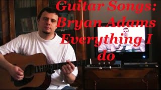 Acoustic Guitar Cover: Bryan Adams - Everything I do