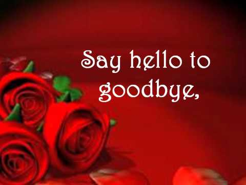 Say hello to goodbye by Shontelle - lyrics on screen