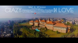 """Crazy In Love"" Ravi & Resham { Hyatt Regency | Kathmandu, Nepal } Dec 2014 | SAME DAY EDIT"