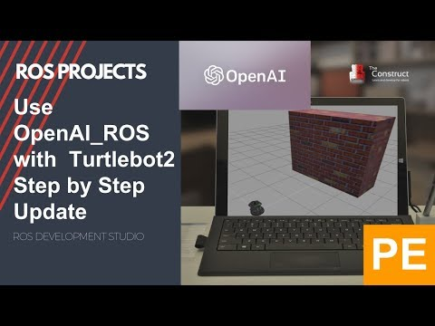 ROS Projects] - Use OpenAI_ROS with Turtlebot2 Step by Step - UPDATE