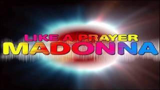 Madonna - Like a Prayer [Sticky & Sweet Tour Studio Version]