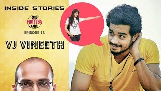 Ondu Motteya Kathe | Inside Stories | Ep 12 | VJ Vineeth | OMK | Masala Dosa