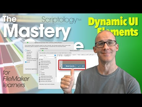 Lesson #15: Layout Mode & Design - Dynamic UI Elements - Scriptology Mastery Course FileMaker