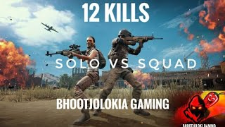 SOLO vs SQUAD | 12 Kills | Pubg Gameplay | Four Finger (claw)