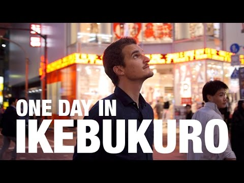 One DAY in IKEBUKURO