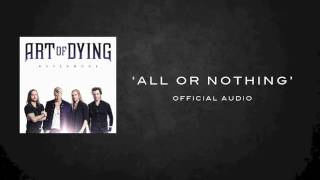 Repeat youtube video ART OF DYING ALL OR NOTHING OFFICIAL AUDIO