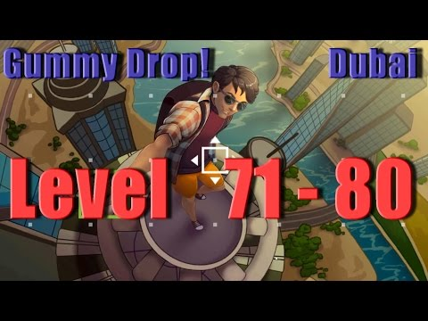 Gummy Drop! - Dubai - Конфетки! Level 71 - 80