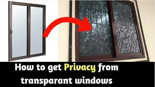 Window Frosting for Privacy | Transparant Window Privacy Ideas | How to Install Static Window Film