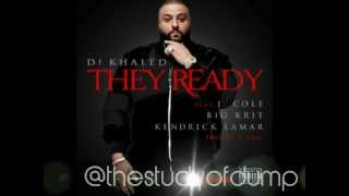 DJ Khaled - They Ready ft. J. Cole, Big K.R.I.T., & Kendrick Lamar [No Tags/CDQ]