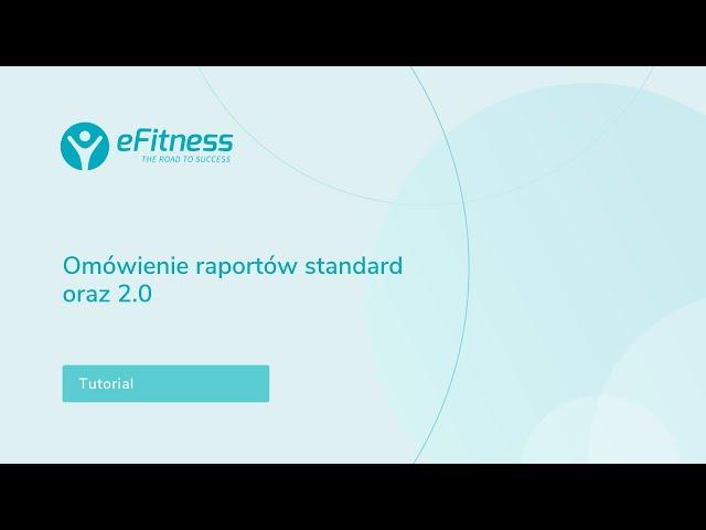 Omówienie raportów standard i 2.0