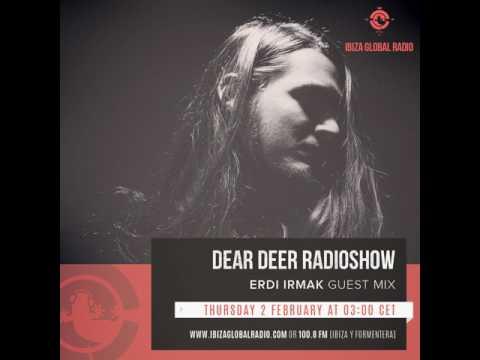 Dear Deer Radioshow on Ibiza Global Radio - 046 - Erdi Irmak