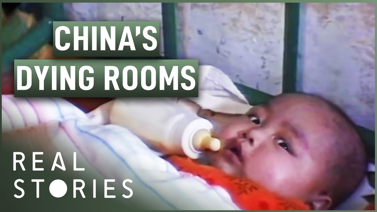 Secret Asia: The Dying Rooms (One-Child Policy Documentary) | Real Stories