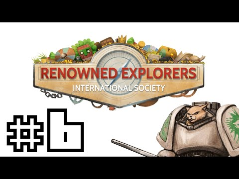 Renowned Explorers International Society - Pirate Lords - Part 6