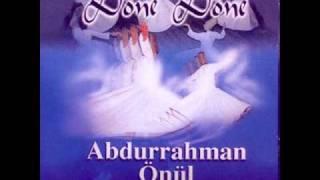 Abdurrahman Önül Döne Döne